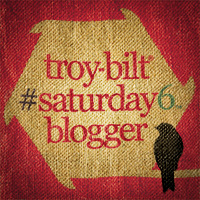 troy-bilt #saturday6 blogger