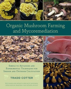 Mushroom Farming Book 240x300 More Ideas for Cultivating Mushrooms in the Home and Garden